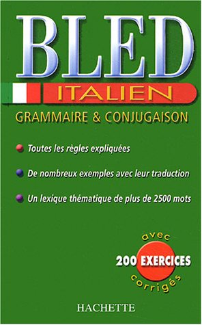 Bled Italien : Grammaire et conjugaison par Collectif