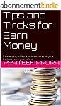 Tips and Tircks for Earn Money: Earn...