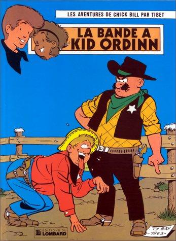 Chick Bill, tome 30 : La Bande à Kid Ordinn