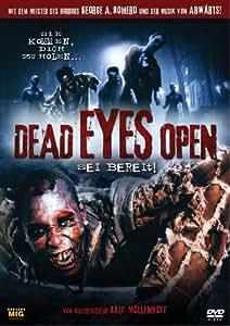 Dead Eyes Open - Sei bereit!
