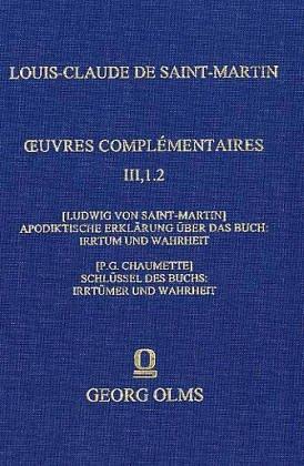 Apodiktische Erklarung uber das Buch: Irthumer und Wahrheit par Ludwig von Saint-Martin