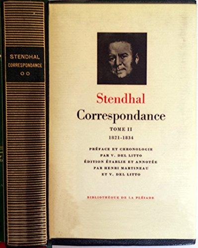Stendhal : Correspondance, tome II 1821-1834