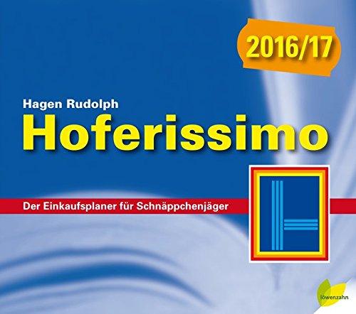 Hoferissimo 2016/17: Der Einkaufsplaner für Schnäppchenjäger