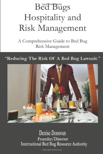 Bed Bugs Hospitality and Risk Management: