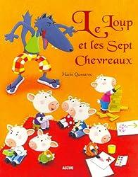 LE LOUP ET LES 7 CHEVREAUX (Coll.