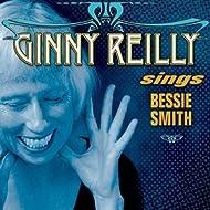 Ginny Reilly Sings Bessie Smith