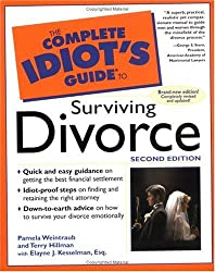 The Complete Idiot's Guide to Surviving Divorce