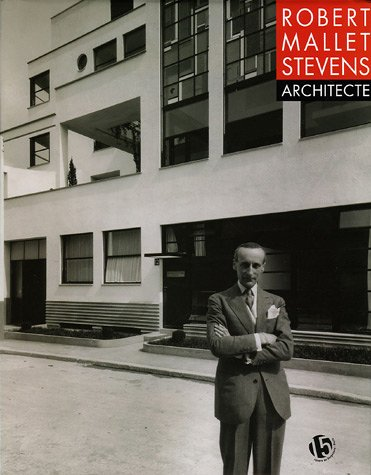 Robert Mallet-Stevens, architecte par Collectifs