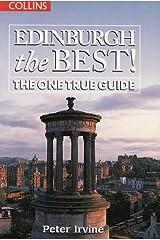 Edinburgh The Best!: The One True Guide Hardcover
