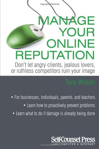 Manage Your Online Reputation by Tony Wilson (15-Nov-2010) Paperback
