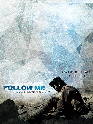 follow-me-the-yoni-netanyahu-story