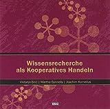 Wissensrecherche als Kooperatives Handeln