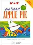 Image de Your Summer Apple Pie, de la 6e à la 5e. Nouvelle édition.