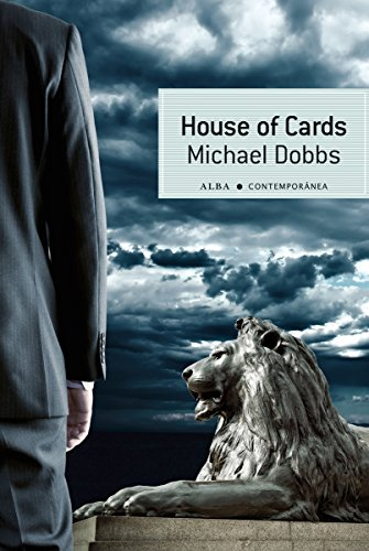 House of Cards (Contemporánea nº 18) por Michael Dobbs