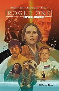 Star Wars Rogue One par  Varios autores