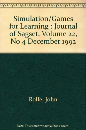 Simulation/Games for Learning : Journal of Sagset, Volume 22, No 4 December 1992