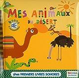 Telecharger Livres Mes animaux du desert en livre sonore (PDF,EPUB,MOBI) gratuits en Francaise