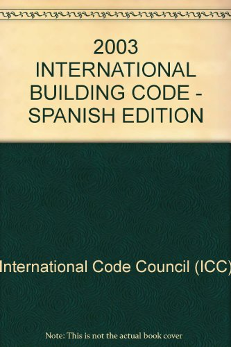 2003 INTERNATIONAL BUILDING CODE - SPANISH EDITION