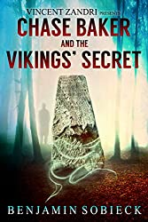 Chase Baker and the Vikings' Secret (A Chase Baker Thriller Series Book 5) (English Edition)