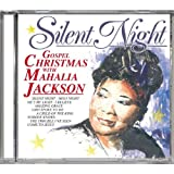 Silent Night. Gospel Christmas with Mahalia Jackson