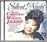 Silent Night. Gospel Christmas with Mahalia Jackson -