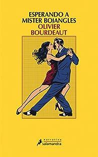 Esperando a mister Bojangles par Olivier Bourdeaut