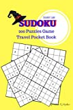 SUDOKU PUZZLE BOOKS for CHILDREN'S: Genius Game Activities, Adult Puzzle Books, Young Games, Travel Pocket, 200 Puzzles Random Easy to Very Hard with Resolution (Volume 7)