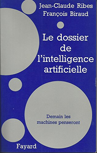 Le Dossier de l'intelligence artificielle