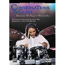 Conversations in Clave: The Ultimate Technical Study of Four-Way Independence in Afro-Cuban Rhythms