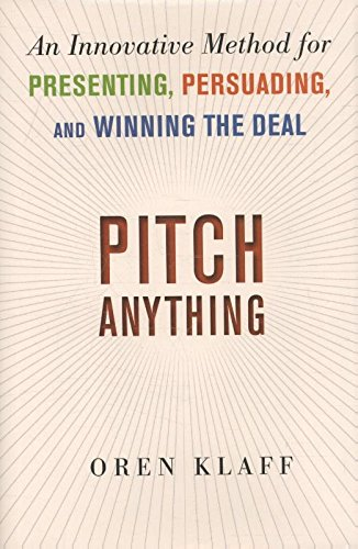 pitch-anything-an-innovative-method-for-presenting-persuading-and-winning-the-deal