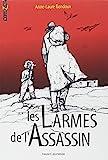 larmes de l'assassin (Les) | Bondoux, Anne-Laure (1971-....). Auteur