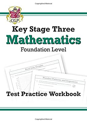 KS3 Maths Test Practice Workbook - Foundation (CGP KS3 Maths) from Coordination Group Publications Ltd (CGP)
