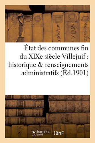 État des communes fin du XIXe siècle.Villejuif : notice historique & renseignements administratifs par Fernand Bournon