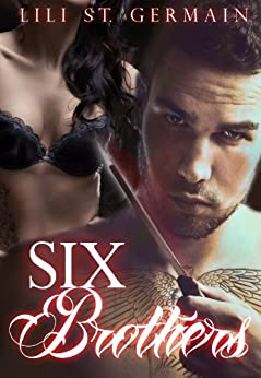 Six Brothers (Gypsy Brothers Book 2) by [St Germain, Lili]