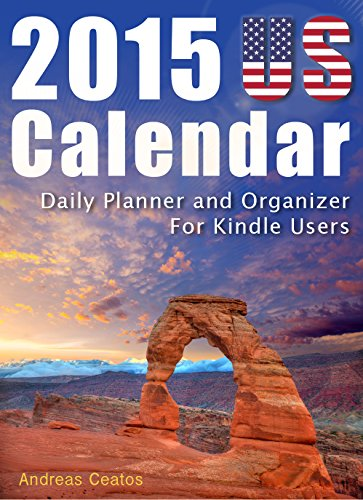 2015 US Calendar - Daily Planner and Organizer For Kindle Users (English Edition)