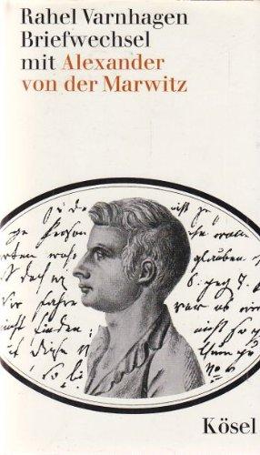 Briefwechsel mit Alexander von der Marwitz, Karl von Finckenstein, Wilhelm Bokelmann, Raphael d'Urquijo
