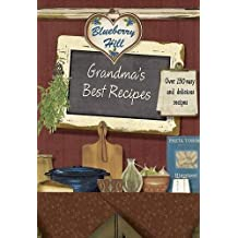 Blueberry Hill - Grandmas Best Recipes - Love Food by Love Food Editors Parragon Books (3-May-2013) Paperback