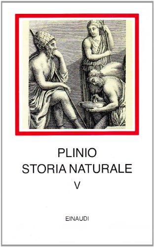 Storia naturale. Con testo latino a fronte: 5