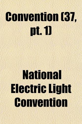 Convention (Volume 37, pt. 1)