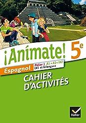 Animate Espagnol 5e éd. 2014 - Cahier d'activités