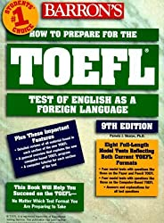 Barron's How to Prepare for the Toefl Test: Test of English As a Foreign Language (Barron's How to Prepare for the Toefl Test of English As a Foreign Language (Book Only)) by Pamela J. Sharpe (1999-03-01)
