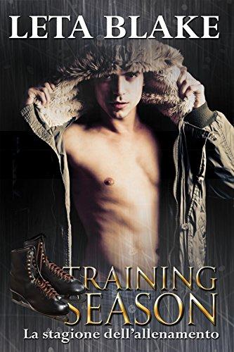 Training Season: La stagione dell'allenamento di [Blake, Leta]