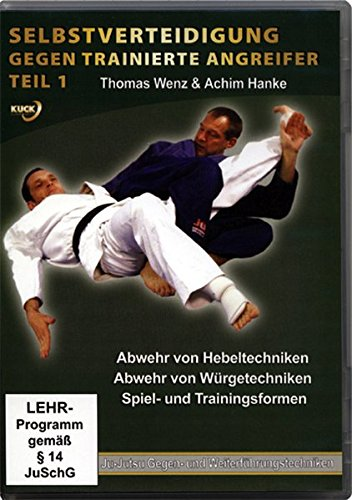 Selbstverteidigung gegen trainierte Angreifer Teil 1 - Abwehr von Hebeltechniken/Abwehr von Würgetechniken/Spiel- und Trainingsformen