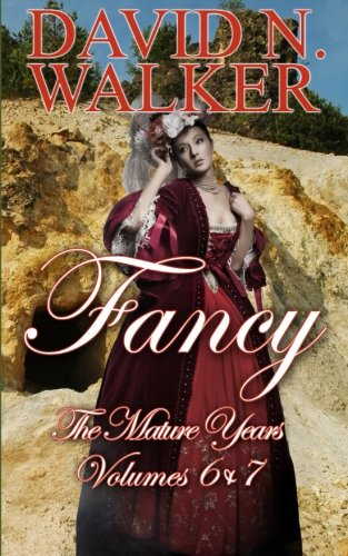 Fancy: The Mature Years: Fancy Volumes 6 & 7: Volume 3