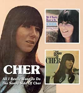 All I Really Want To Do, The Sonny Side Of Cher [Import anglais]