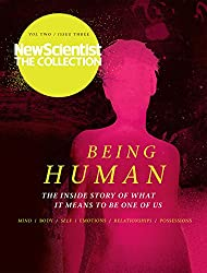 Being Human: New Scientist: The Collection (English Edition)