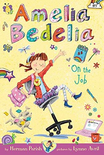 Amelia Bedelia Chapter Book #9: Amelia Bedelia on the Job (English Edition)