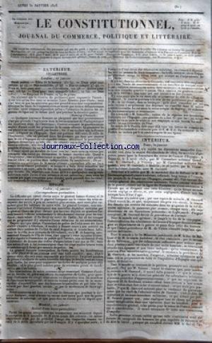 CONSTITUTIONNEL (LE) [No 31] du 31/01/1825 - ANGLETERRE - FONDS PUBLICS - EMPRUNT DE FRANCE - LA RECONNAISSANCE DE L'INDEPENDANCE DES NOUVEAUX ETATS DE L'AMERIQUE ESPAGNE - CADIX - DIFFICULTE ENTRE LE GENERAL LATOUR-FOISSAC ET LE COMMISSAIRE ENVOYE PAR LE GENERAL CAMPANA SUR LA REMISE DES 3 EX-DEPUTES DES CORTES - M. DE LANRERG COMMANDANT FRANCAIS DE L'ILE DE LEON MADRID - LA NOUVELE DE LA PERTE TOTALE DES COLONIES - M. ERMOSILLA AUTEUR DE LA REPONSE AUX BROCHURES FRANCAISES SUR L'ESPAGNE PARIS par Collectif