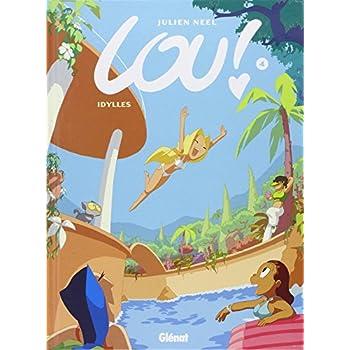 Lou !, tome 4 : Idylles