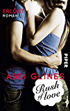 Rush of Love - Erlöst: Roman (Rosemary Beach 2)